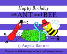Happy Birthday with Ant and Bee, Hardback Book
