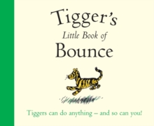 Winnie-the-Pooh: Tigger's Little Book of Bounce, Paperback Book
