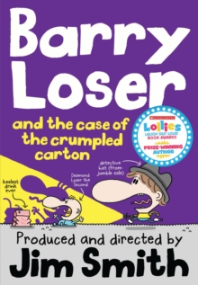 Barry Loser and the Case of the Crumpled Carton, Paperback / softback Book