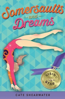 Somersaults and Dreams: Rising Star, Paperback / softback Book