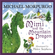 Mimi and the Mountain Dragon, Hardback Book