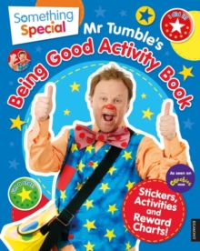 Something Special: Mr Tumble's Being Good Activity Book, Paperback / softback Book