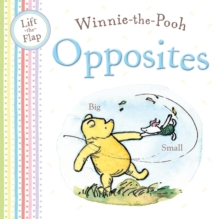 Winnie-the-Pooh: Opposites : Lift the Flap book, Novelty book Book