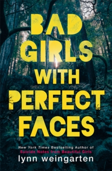 Bad Girls with Perfect Faces, Paperback Book