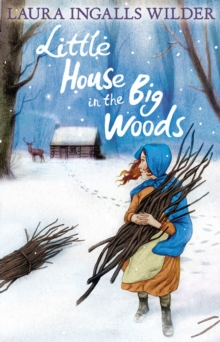 Little House in the Big Woods, Paperback Book