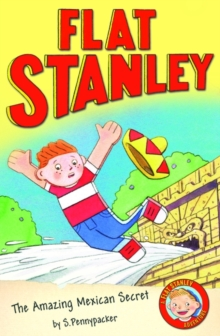 The Jeff Brown's Flat Stanley: The Amazing Mexican Secret, Paperback Book