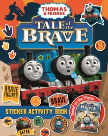 Thomas & Friends: Tale of the Brave Movie Sticker Book, Paperback Book