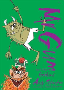 Mr. Gum and the Goblins, Paperback Book