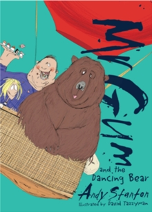 Mr Gum and the Dancing Bear, Paperback Book