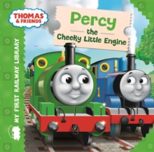 Thomas & Friends: My First Railway Library: Percy the Cheeky Little Engine, Board book Book