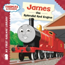 Thomas & Friends: My First Railway Library: James the Splendid Red Engine, Board book Book