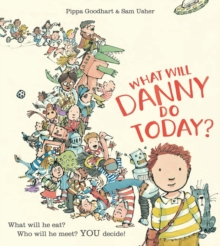 What Will Danny Do Today?, Paperback / softback Book