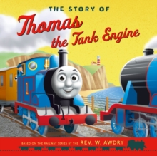 The Story of Thomas the Tank Engine, Paperback / softback Book