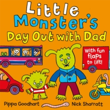 Little Monster� s Day Out with Dad, Novelty book Book