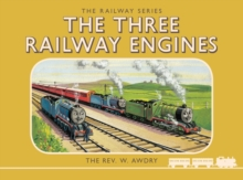 Thomas the Tank Engine: The Railway Series: The Three Railway Engines, Hardback Book
