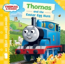 Thomas & Friends: My First Railway Library: Thomas and the Easter Egg Hunt, Board book Book