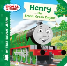 Thomas & Friends: My First Railway Library: Henry the Smart Green Engine, Board book Book
