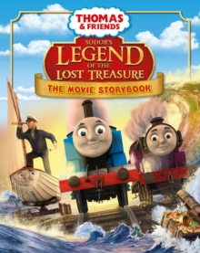 Thomas & Friends: Sodor's Legend of the Lost Treasure Movie Storybook, Paperback Book