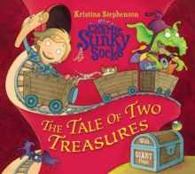 Sir Charlie Stinky Socks: The Tale of Two Treasures, Paperback Book