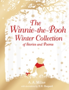 The Winnie-the-Pooh Winter Collection of Stories and Poems, Hardback Book