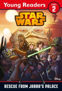 Star Wars: Rescue From Jabba's Palace : Star Wars Young Readers, Paperback / softback Book