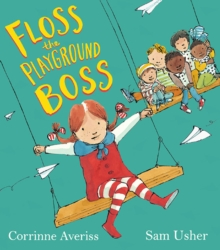 Floss the Playground Boss, Paperback Book