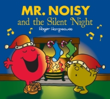 Mr. Noisy and the Silent Night, Paperback / softback Book