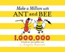 Make a Million with Ant and Bee, Hardback Book