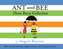 Ant and Bee Three Story Collection, Hardback Book