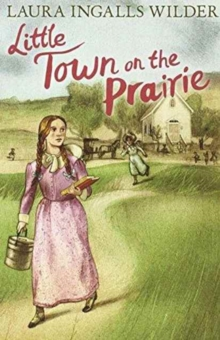 Little Town on the Prairie, Paperback Book