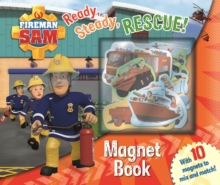 Fireman Sam: Ready Steady Rescue! Magnet Book, Hardback Book