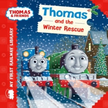 Thomas & Friends: My First Railway Library: Thomas and the Winter Rescue, Board book Book