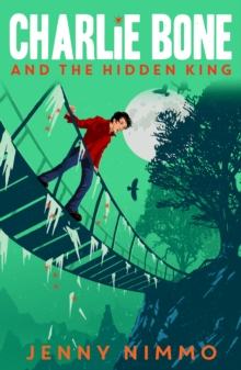 Charlie Bone and the Hidden King, Paperback Book