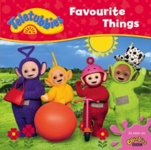 Teletubbies: Favourite Things, Board book Book