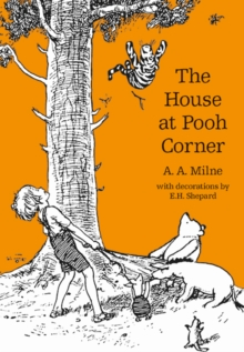 The House at Pooh Corner, Paperback / softback Book