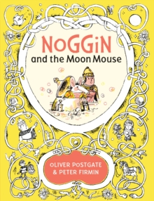 Noggin and the Moon Mouse, Hardback Book