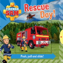 Fireman Sam: Race to the Rescue! Push, Pull and Slide!, Novelty book Book