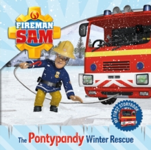 Fireman Sam: My First Storybook: The Pontypandy Winter Rescue, Hardback Book