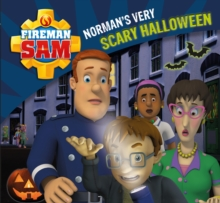 Fireman Sam: Norman's Very Scary Halloween, Paperback Book