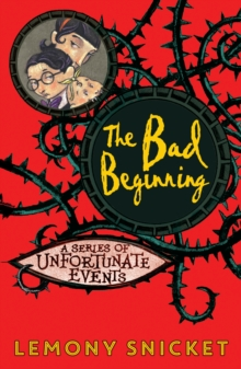 The Bad Beginning, Paperback / softback Book