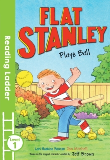 Flat Stanley Plays Ball, Paperback / softback Book