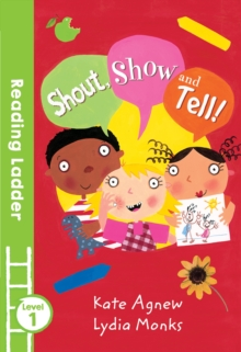 Shout Show and Tell!, Paperback / softback Book