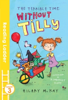 The Terrible Time without Tilly, Paperback / softback Book