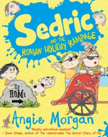 Sedric and the Roman Holiday Rampage, Paperback Book