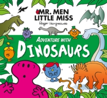 Mr. Men Adventure with Dinosaurs, Paperback / softback Book