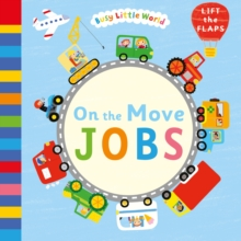 On the Move: Jobs, Novelty book Book
