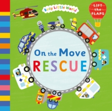 On the Move: Rescue, Novelty book Book