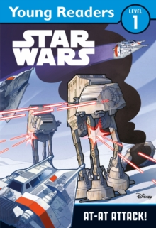 Star Wars: AT-AT Attack : Star Wars Young Readers, Paperback Book