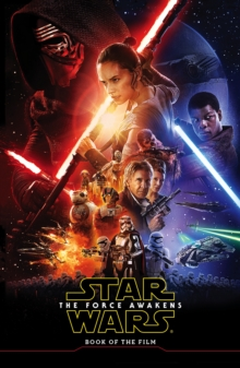 Star Wars the Force Awakens: Book of the Film, Paperback Book