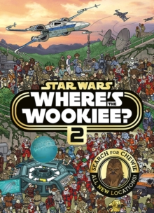 Star Wars Where's the Wookiee 2 Search and Find Activity Book, Hardback Book